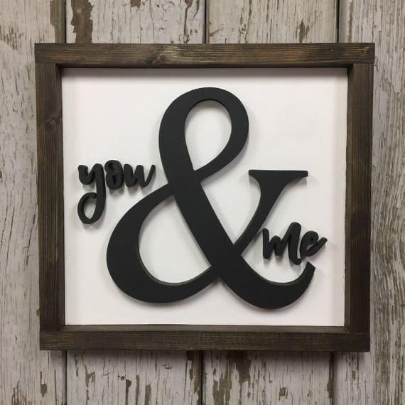 You And Me Wood Sign Valentine S Day Sign Rustic Home Etsy