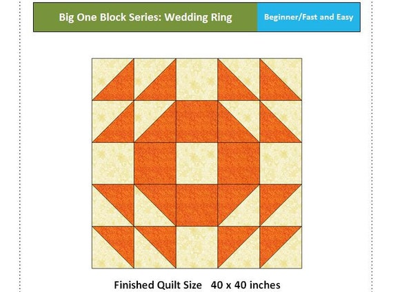 Fast And Easy Wedding Ring Block Beginner Quilt Pattern Big One Block Quilt Pattern Pdf Download Instant Download Quilt Pattern Download