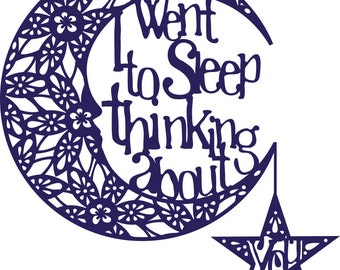 SVG Template for Paper Cutting - I Went to Sleep Thinking ABout You
