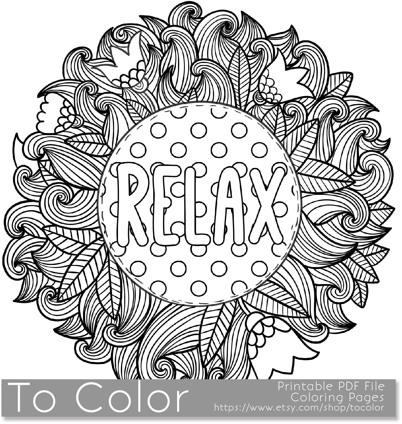 Printable Relax Coloring Page for Adults PDF / JPG Instant ...