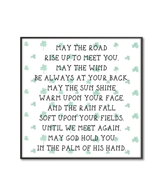May The Road Rise Up To Meet You Quote Irish Blessing Sign Etsy