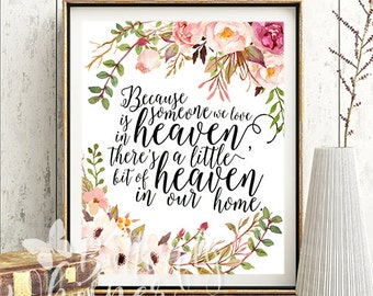 Printable Sympathy gift, Because someone we love is in heaven, Memorial Sign, Remembrance Gift, Condolence Sign printable gift 8x10