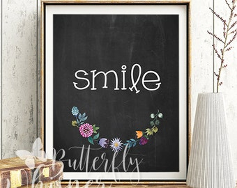 Smile chalkboard quote with flowers, Wall art print decor, Positive sayings, Framed quotes, Smiley art prints, Inspirational poster