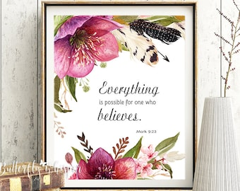 Bible verse for the wall, Everything is possible for one who believes, Encouragement Gift, Christian wall art, Mark 9:23, Scripture print