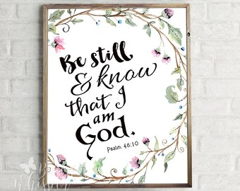 e5a5abd1e Wall art Bible Verse Art, Be still and know, Printable Scripture decor  Psalm 46 10 print wall bible verse nursery bible verse printable wall