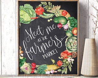 Meet me at the farmers market, Printable Kitchen wall decor quotes, Kitchen chalkboard sign, Chalkboard sayings designs, Rustic kitchen idea