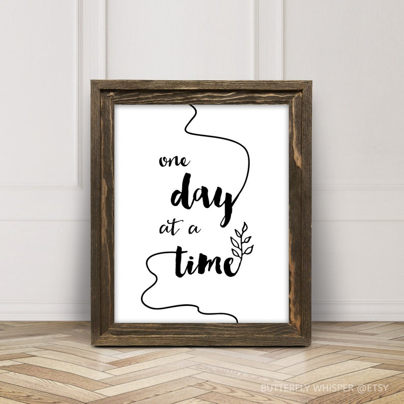 picture about Etsy Printable Wall Art known as One particular working day at a period quotation printable, Wall artwork estimate print decor, very simple wall artwork poster decor black and white print 8x10, 5x7 print