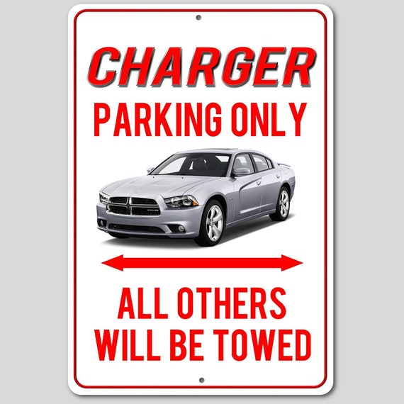 Dodge CHARGER Parking Only All Towed Man Cave Novelty Garage Aluminum Sign