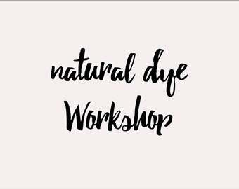 Natural Dye Workshop, Oregon, 2018 | plant-dyed, handmade, colourful, silk, cotton, linen, hands on workshop | this class can be a gift