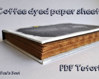 Coffee Dyed Paper Sheets PDF Tutorial