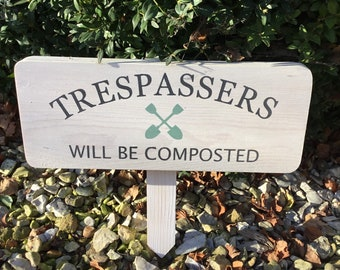 Trespassers Will Be Composted Funny Wall Sign Stone Plaque Garden Gift Ornament