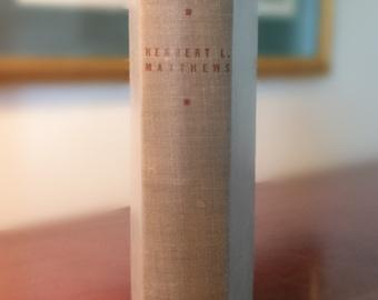 The Fruits of Fascism by Herbert L. Matthews/1943/First Edition