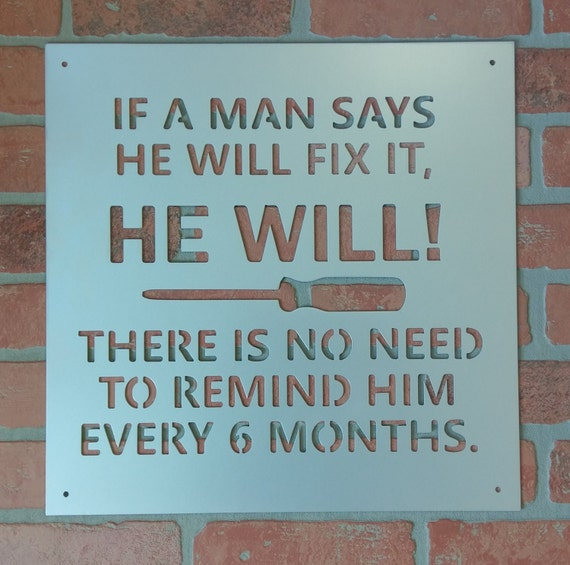 Humorous Shop / Man Cave Wall Sign for Men - Steel with Powder Coat Finish