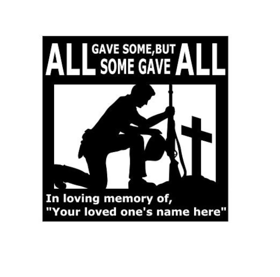 Personalized Fallen Soldier Cross Memorial, In loving Memory of, All gave some, but some gave all. Custom outdoor door sign,  Metal Military