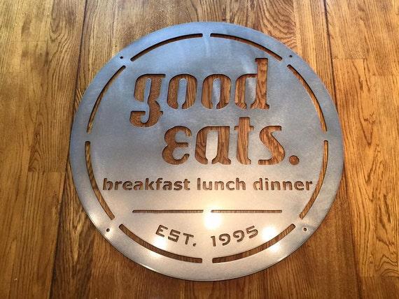 Good Eats, Breakfast Lunch Dinner Sign, Established Date Kitchen Sign, Metal Wall Art, Home Decor