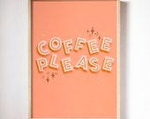 Coffee Please Hand-Lettered Illustration Print, Typography Art Print, Coffee Lover Gift, Retro Style Poster
