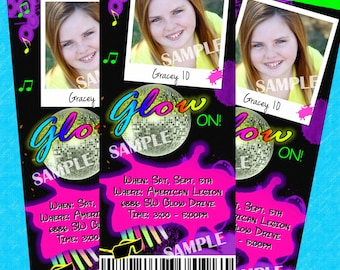 GLOW in the dark Themed Invitation BIRTHDAY Dance TICKETS Neon Printable Photo Girls Personalized