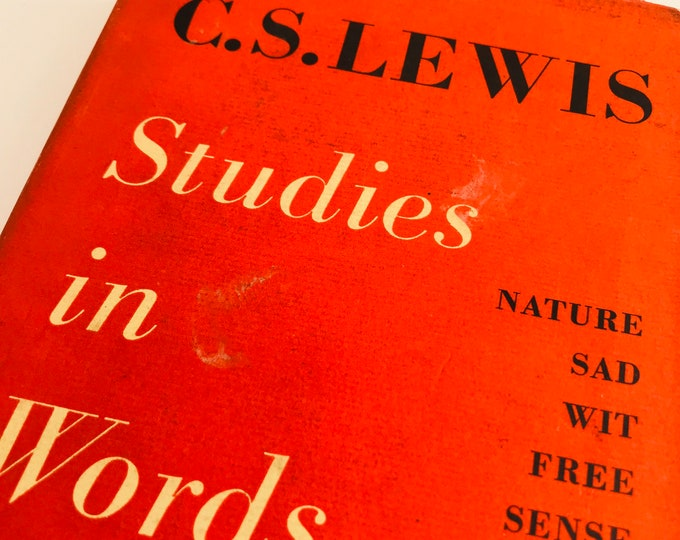 First Edition Studies In Words by C.S. Lewis with Dust Jacket