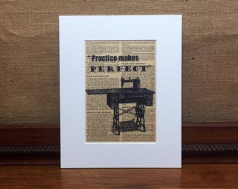 Practice Makes Perfect Sewing Quote Print | Sewing Print | Vintage Dictionary Print | Antique Sewing Machine | Crafters Gift | Sewing Gift