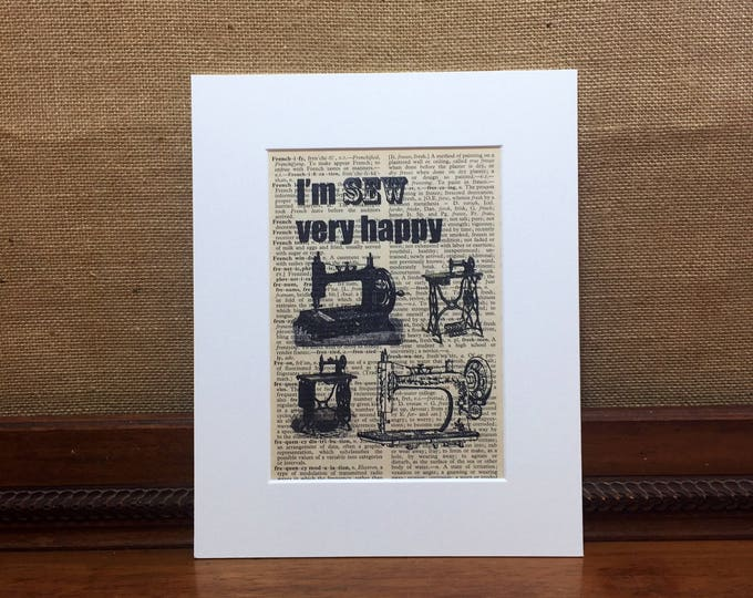 SEW VERY HAPPY | Sew Happy Print | Vintage Dictionary Print | Sewing Quote Print | Vintage Sewing Print | Crafters Gift | Craft Room Decor
