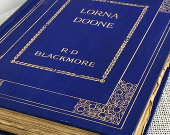 Lorna Doone Classic Romance Novel by RD Blackmoore 1930s Illustrated Large Format Edition in Cobalt Blue and Gold with Decorative Gold Foil