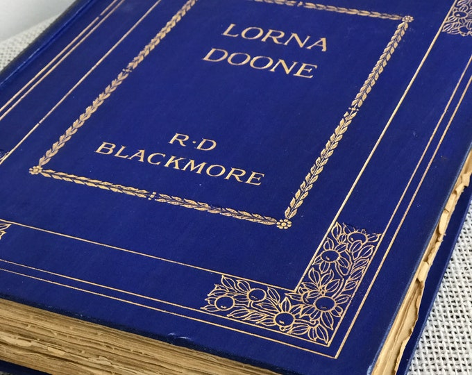 Lorna Doone by RD Blackmoore Classic Literature | Classic Romance Novel | Large Hardback Blue and Gold Decorative Book with Gold Foil