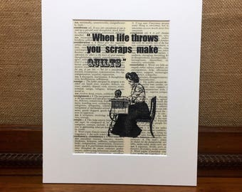 Gift For Quilter | Quilting Dictionary Print | When Life Throws You Scraps Make Quilts | Quilters Gift Idea | Victorian Woman Sewing Print