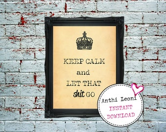 Bathroom Funny Decor | Funny Bathroom Print | Guest Room Printable | Keep Calm and Let That Shit Go Printable | Instant Download #0022