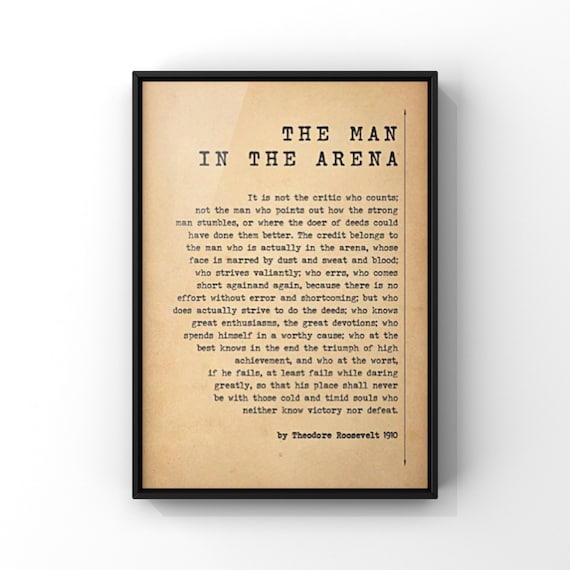 The Man In The Arena Quote Speech Citizenship in a Republic by Theodore Roosevelt Poster Print | Minimalist Style Antique Paper Wall Art
