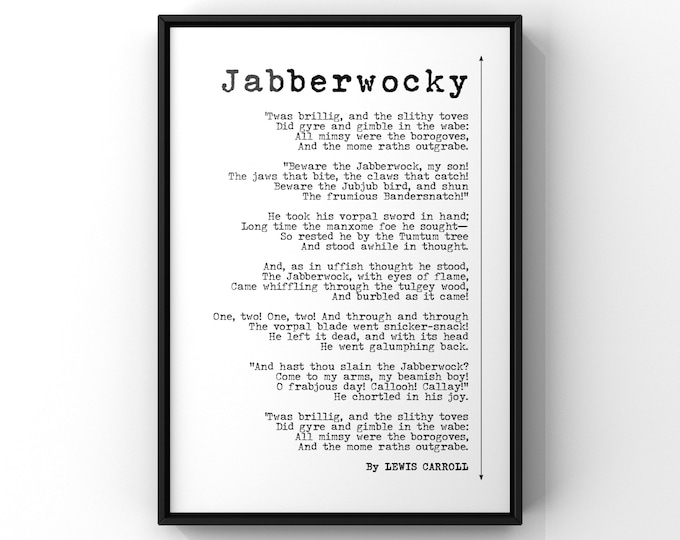Featured listing image: Lewis Carrol's Jabberwocky Nonsense Poem Verse Print   Alice In Wonderland Through The Looking Glass   UNFRAMED Simple Poetry Poster Print