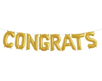 CONGRATS gold letter balloons SMALL Congratulations balloons. Congrats balloon banner. Congratulations garland. Engagement party balloons