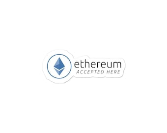 Ethereum Accepted Here - Bubble-free Stickers - ETH