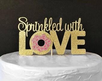 baby sprinkle cake topper/donut cake topper/sprinkled with love/baby shower