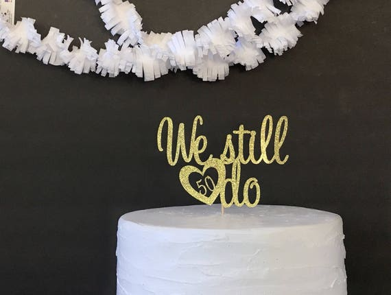 Anniversary Cake Topperanniversary Party50th Wedding Etsy