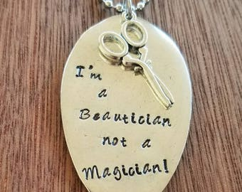 Stamped Spoon Necklace.  I'm a Beautician not a Magician!