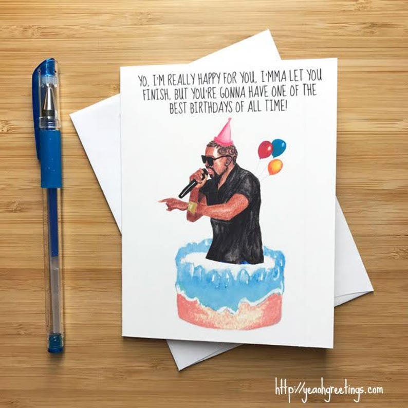 Imma Let You Finish Birthday Card Music Quotes Art