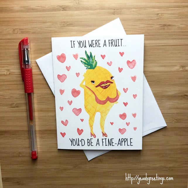 """Funny Pun Card, Love Card, Funny Greeting Card, Love Greeting Card, Romantic Card, Pun Cards - """"If you were a fruit you'd be a fine-apple"""""""
