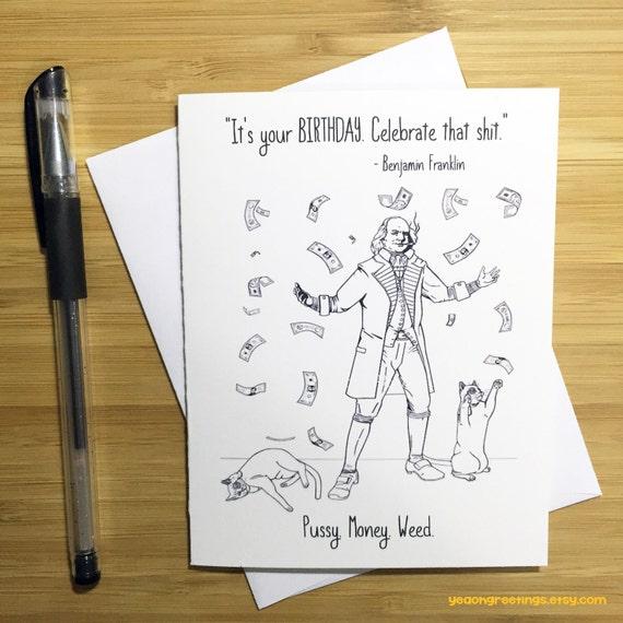 Funny Benjamin Franklin Happy Birthday Card Weed Card Weed Etsy