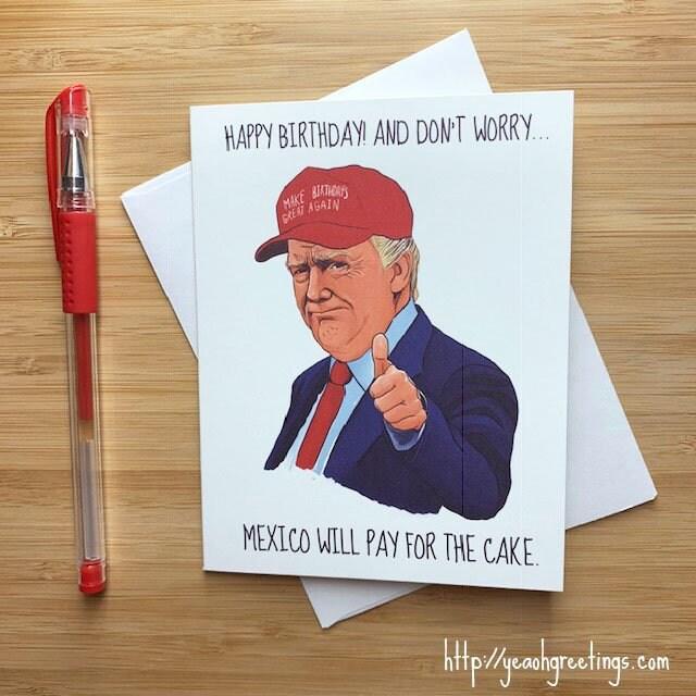 Funny Donald Trump Birthday Card Political Birthday Card