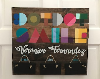 dot dot smile Custom Handmade Wooden Stained Painted Consultants Sign Wall Hanging w/ Style, Size, and Price Plaques