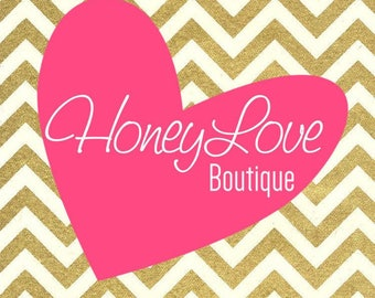 RUSH Processing for HoneyLove Boutique