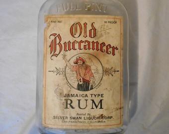 OLD BUCCANEER Jamaican Rum 1 Pint Bottle with Cap 1930's Jamaica type Silver Swan Liquor Corp., San Francisco