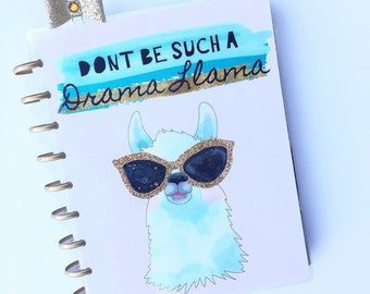 "Happy Planner Cover Set: ""Dont Be Such a Drama Llama"", 10 Mil Laminated"