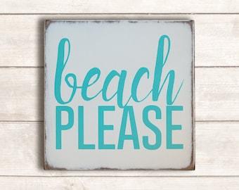 Beach Decor; Beach Wood Signs; Beach Wooden Sign; Beach Signs; Rustic Beach Decor; Beach Wood Wall Art; Rustic Beach Decor; Beach Please