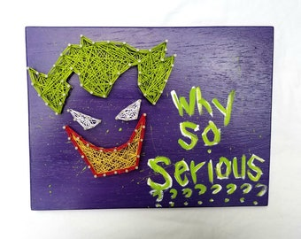 Why so Serious The Joker String Art Superhero Batman Themed Man Cave Home Decor