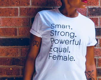 Smart Strong Powerful Equal Female, Adult Clothing, Unisex, Tee, Tank, Feminism, Female Empowerment, Girl Power, Equality, Strong Women