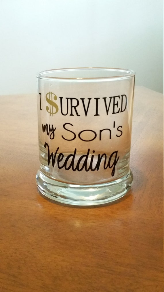 I Survived My Sons Wedding Rocks Glass Parents Wedding Gift Etsy