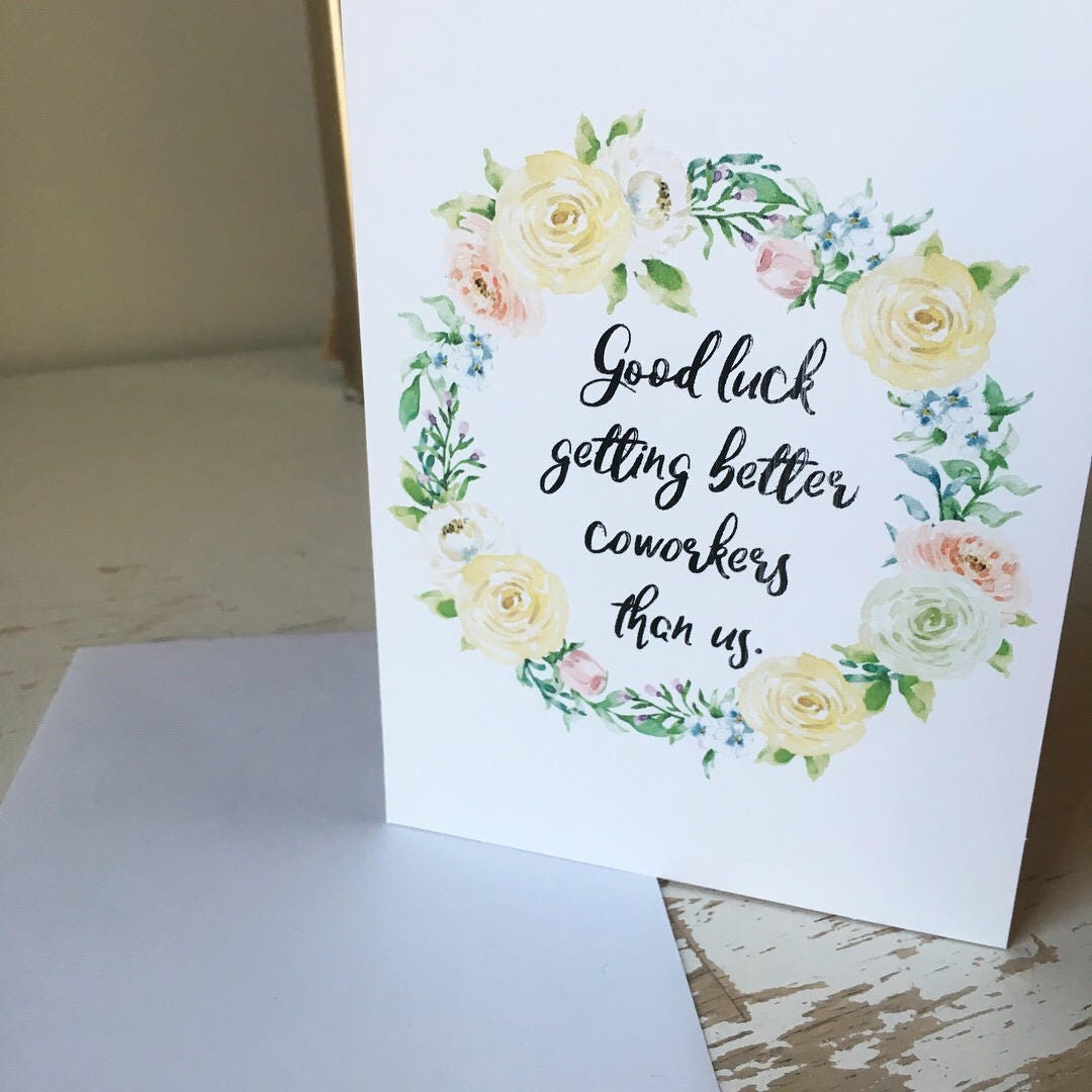 Good Luck Getting Better Coworkers Than Us Funny Card Etsy