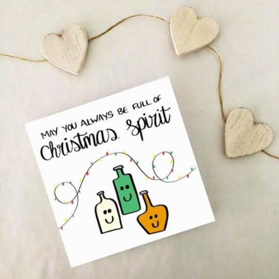 Alcohol Christmas Card Funny Christmas Spirit Gin Brandy Funny Card Christmas Card Festive Card Bff Best Friend Cute Card Pun Card
