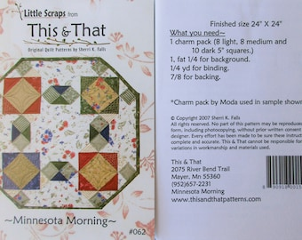 "This & That Quilt Pattern ~ ""Minnesota Morning"" #062"